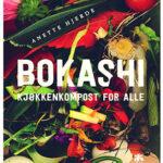Bokashi- kjøkkenkompost for alle